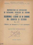 Instructiuni de exploatare si catalogul pieselor de schimb pentru seceratorile-legatori cu ax cardanic Mc. Cormick si Deering Nr. 6 T (Taiere pe dreapta 6, 7 si 8 picioare)