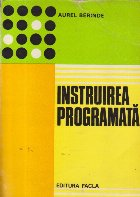 Instruirea programata in invatamintul liceal si tehnic-profesional