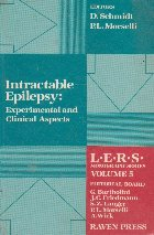 Intractable Epilepsy: Experimental and Clinical Aspects