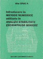 Introducere in metode numerice utilizate in analiza stabilitatii excavatiilor miniere