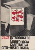 Introducere in morfologia cantitativa cito-histologica
