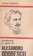 Introducere in opera lui Alexandru Odobescu