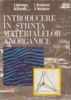 Introducere in stiinta materialelor anorganice, Volumul I, Elemente de chimie fizica