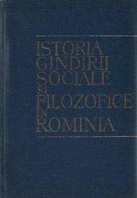 Istoria gindirii sociale si filosofice in Rominia