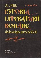 Istoria literaturii romane de la origini pina la 1830