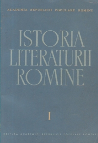 Istoria Literaturii Romine, I - Folclorul. Literatura Romina in perioada feudala (1400-1780)