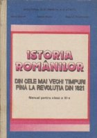 Istoria romanilor din cele mai vechi timpuri pina la Revolutia din 1821 (Manual pentru clasa a XI-a)