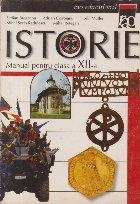 Istorie - Manual pentru clasa a XII -a