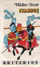Ivanhoe, Volumele I si II
