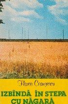 Izbanda in stepa cu Nagara (reportaje din URSS)