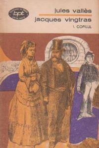 Jacques Vingtras, Volumul I, Copilul