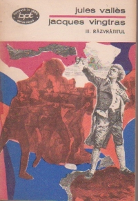 Jacques Vingtras, Volumul al III-lea, Razvratitul