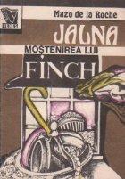 Jalna - Mostenirea lui Finch, Volumul al III-lea