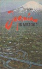 Japonia, un miracol? (Editia a II-a, revazuta)