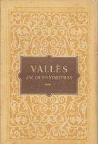 Jaques Vingtras, Volumul al III-lea - Razvratitul