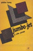Jumbo-Jet si alte proze