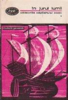 In jurul lumii - Calatoriile capitanului Cook, Volumul I