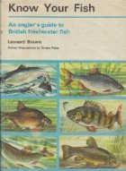 Know your fish - An angler's guide to British freshwater fish