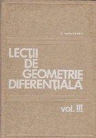 Lectii de Geometrie Diferentiala, Volumul al III-lea