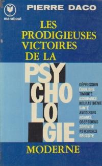 Les Prodigieuses Victoires De La Psychilogie Moderne
