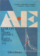 Lexicon de termodinamica si masini termice, Volumul I. A-E