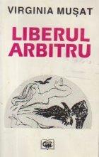 Liberul Arbitru - Versuri