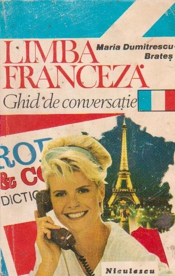 Limba franceza. Ghid de conversatie