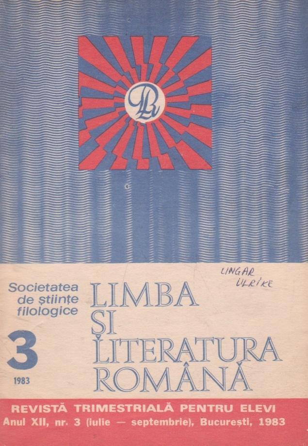 Limba si literatura romana, Nr. 3/1983 - Revista trimestriala pentru elevi