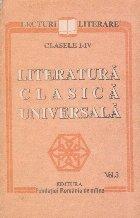 Literatura clasica universala, Volumul al III-lea, (Clasele I-IV)