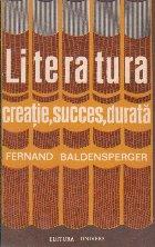 Literatura. Creatie, succes, durata