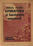 Literatura si fascinatia aventurii