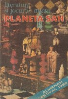 Literatura si jocurile mintii. Planeta sah - Almanah Estival 1985