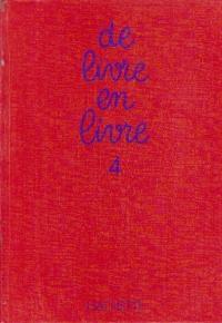 De livre en livre, 4 (10-12 ans)