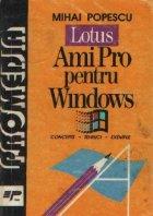 Lotus AmiPro pentru Windows Concepte