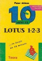 Lotus 1-2-3 in lectii de 10 minute