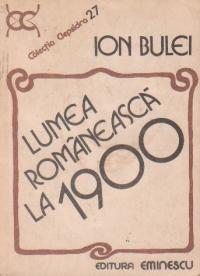 Lumea romaneasca la 1900
