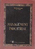 Management Industrial - Tranzitie si Restructurare