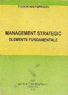 Management strategic. Elemente fundamentale