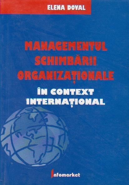 Managementul schimbarii organizationale in context international