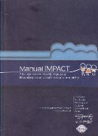 Manual Impact. Ghid pentru dezvoltarea unui club de tineret bazat pe metoda educatiei prin serviciul in folosul comunitatii