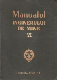 Manualul inginerului de mine, Volumul al VI-lea