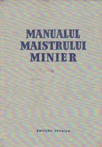 Manualul maistrului minier