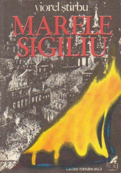 Marele Sigiliu, Volumul I (Editie 1976)
