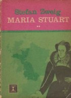 Maria Stuart, Volumul al II-lea
