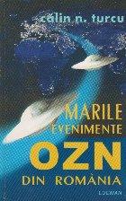 Marile Evenimente OZN Din Romania