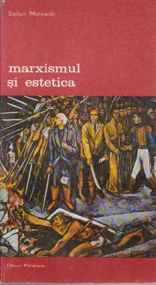 Marxismul si Estetica, Volumul al II-lea