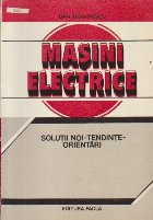 Masini electrice - Solutii noi-Tendinte-Orientari