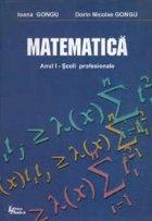 Matematica Anul I - Scoli profesionale