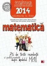 MATEMATICA. EVALUAREA NATIONALA 2014. 75 DE TESTE DUPA MODELUL MEN. CLASA A VIII-A