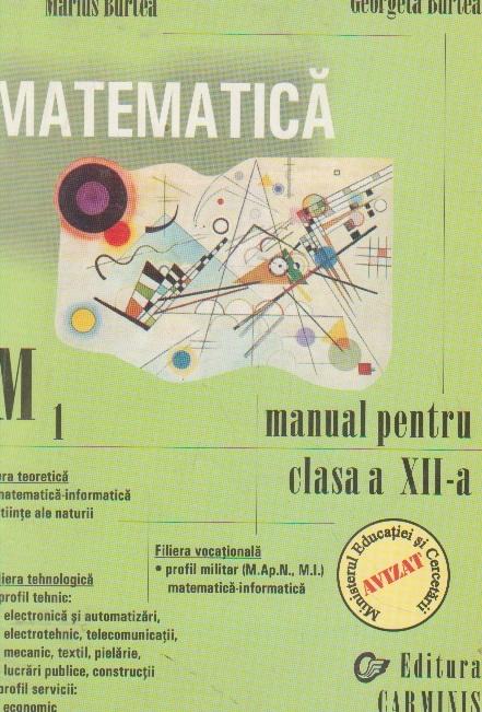 Matematica M1. Manual pentru clasa a XII-a - Trunchi comun + curriculum diferentiat